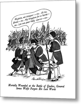 Mortally Wounded At The Battle Of Quebec Metal Print by J.B. Handelsman