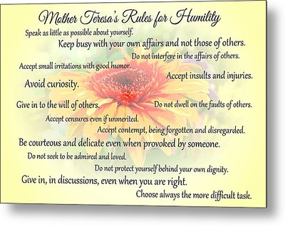 Mother Theresa's Rules For Humility Metal Print by Jocelyn Friis