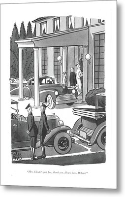 Mrs. Choate's Just ?ne Metal Print by Peter Arno