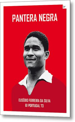 My Eusebio Soccer Legend Poster Metal Print by Chungkong Art
