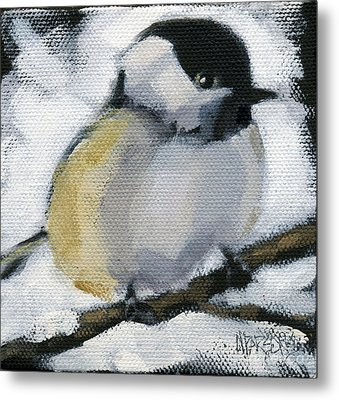My Little Chickadee Metal Print by Nancy  Parsons