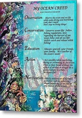 My Ocean Creed Metal Print by Sue Duda