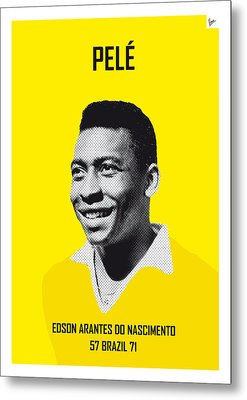 My Pele Soccer Legend Poster Metal Print by Chungkong Art