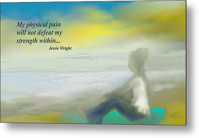 My Strength Within Metal Print
