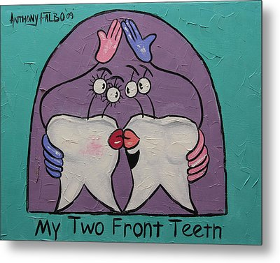 My Two Front Teeth Metal Print by Anthony Falbo