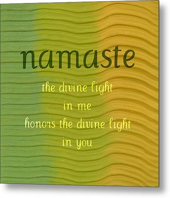 Namaste Metal Print by Michelle Calkins
