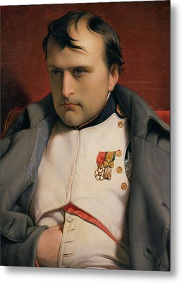 Napoleon In Fontainebleau Metal Print by Hippolyte Delaroche