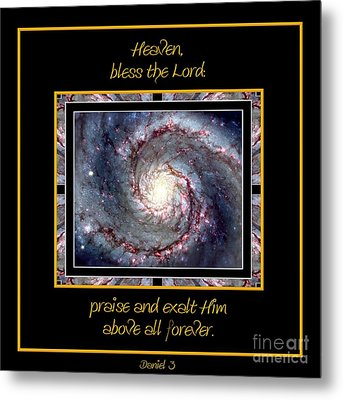Nasa Whirlpool Galaxy Heaven Bless The Lord Praise And Exalt Him Above All Forever Metal Print by Rose Santuci-Sofranko