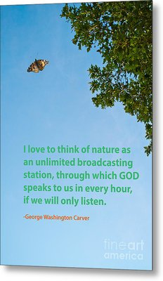 Nature Quote 1 Metal Print by Gary Richards