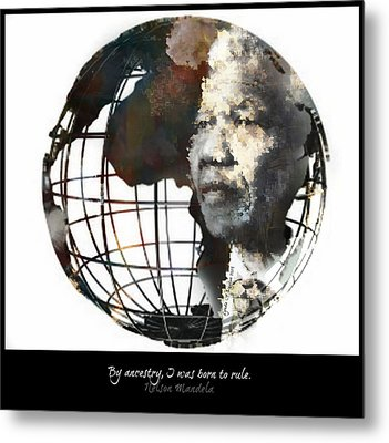 Nelson Mandela - Born To Rule Quote Metal Print