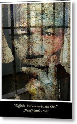Nelson Mandela - Difficulties Metal Print by Lynda Payton
