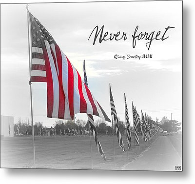 Never Forget Metal Print by Heidi Manly
