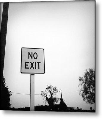 No Exit Metal Print by Les Cunliffe
