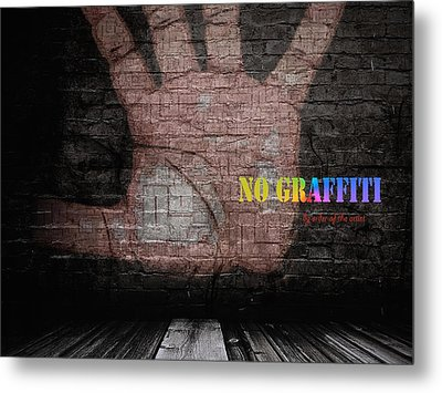 No Graffiti Metal Print by ISAW Gallery