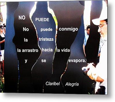 No Puede By Claribel Alegria Metal Print