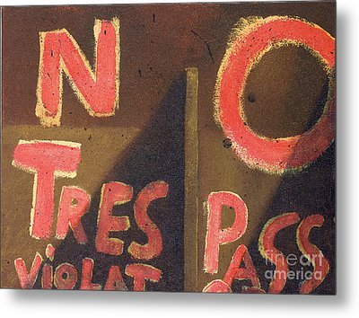 No Tres Pass Metal Print by Garry McMichael