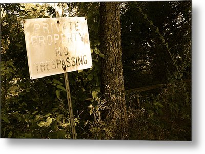 No Trespassing Metal Print by Robert Harmon