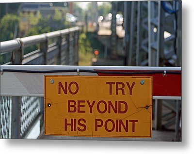 No Try Metal Print
