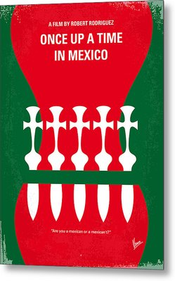 No058 My Once Upon A Time In Mexico Minimal Movie Poster Metal Print by Chungkong Art