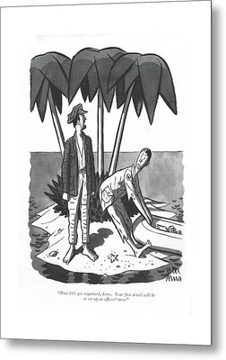 Now Let's Get Organized Metal Print by Peter Arno