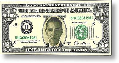 Obama Million Dollar Bill Metal Print by Charles Robinson