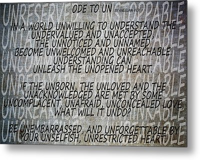 Ode To Un Metal Print by Angelina Vick