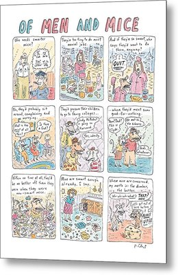 Of Men And Mice Metal Print by Roz Chast