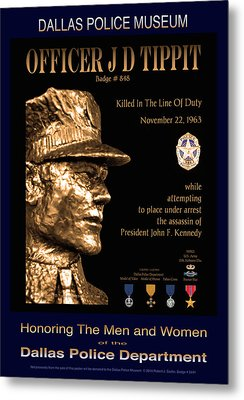 Officer J D Tippit Memorial Poster Metal Print