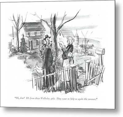 Oh, Dear! It's From Those Wellesley Girls Metal Print by Perry Barlow