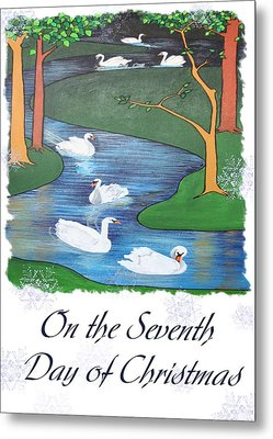 On The Seventh Day Of Christmas Metal Print