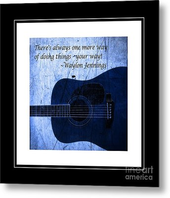 One More Way - Waylon Jennings Metal Print by Barbara Griffin