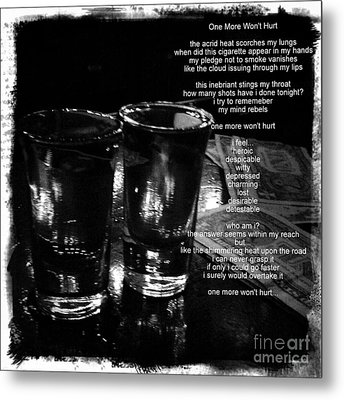 Metal Print featuring the photograph One More Won't Hurt by James Aiken