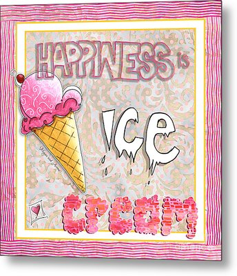 Original Painting Fun Typography Art Happiness Is Ice Cream By Megan And Aroon Duncanson Metal Print by Megan Duncanson