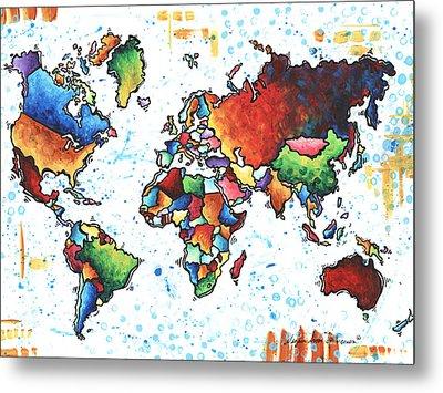Original Vibrant Colorful World Map Pop Art Style Painting By Megan Duncanson Metal Print by Megan Duncanson