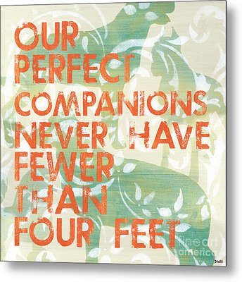 Our Perfect Companion Metal Print