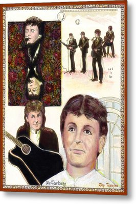 Let It Be Paul Mccartney Metal Print by Ray Tapajna