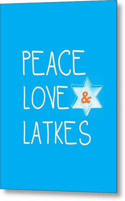 Peace Love And Latkes Metal Print