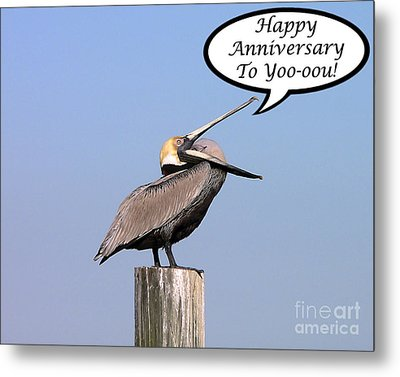 Pelican Anniversary Card Metal Print by Al Powell Photography USA