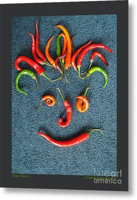 Metal Print featuring the photograph Pepper Person by Patricia Overmoyer