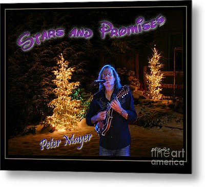 Peter Mayer Stars And Promises Christmas Tour Metal Print by John Stephens