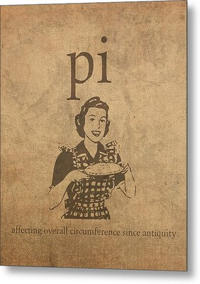 Pi Affecting Overall Circumference Since Antiquity Humor Poster Metal Print