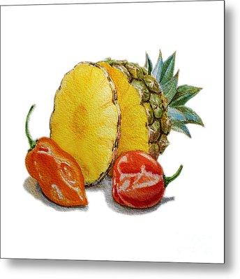 Pineapple And Habanero Peppers  Metal Print by Irina Sztukowski