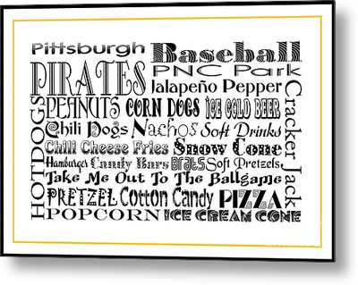 Pittsburgh Pirates Baseball Game Day Food 3 Metal Print by Andee Design