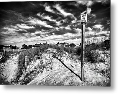 Please Keep Off Dunes Metal Print by John Rizzuto