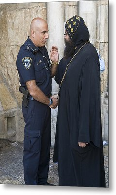 Policeman And Priest Metal Print by Kobby Dagan