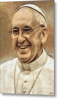 Pope Francis Metal Print by Dragica  Micki Fortuna