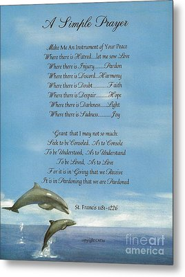 Pope Francis St. Francis Simple Prayer Dance Of The Dolphins Metal Print by Desiderata Gallery
