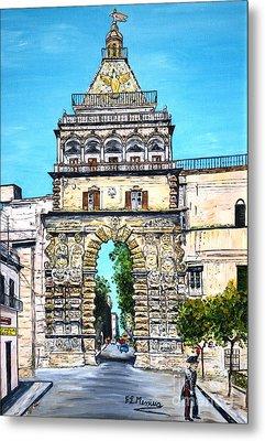Porta Nuova - Palermo Metal Print by Loredana Messina