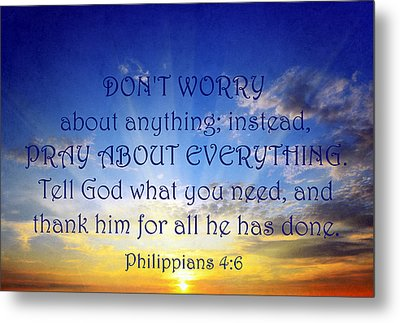 Pray About Everything 1 Metal Print by Angelina Vick