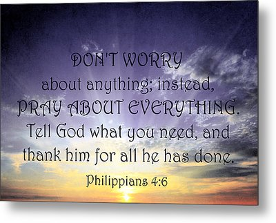 Pray About Everything 3 Metal Print by Angelina Vick